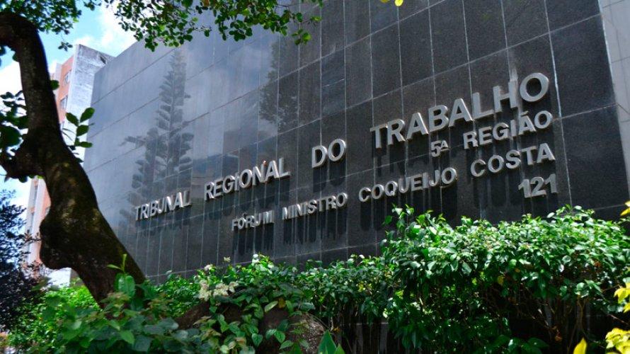 JUSTIÇA DO TRABALHO NA BAHIA LIBERA COBRANÇA DE IMPOSTO SINDICAL PARA 12 EMPRESAS
