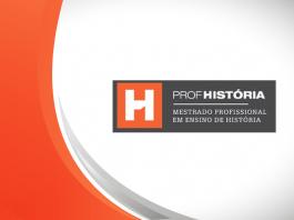 Mestrado Profissional em Ensino de História ProfHistória